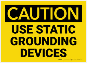 Caution: Use Static Grounding Devices - Label
