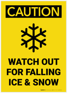 Caution: Watch Out For Falling Ice And Snow Vertical - Label