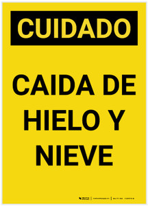 Caution: Falling Ice and Snow Spanish Portrait - Label