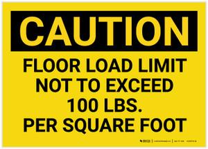 Caution: Floor Load Limit 100 Lbs Landscape - Label