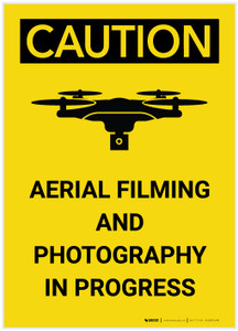 Caution: Aerial Filming and Photography in Progress - Label