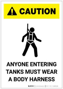Caution: Anyone Entering Tanks Must Wear Body Harness Portrait - Label