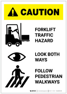 Caution: Forklift Traffic Hazard Look Both Ways Follow Walkways Portrait - Label