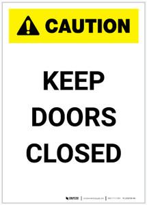 Caution: Keep Doors Closed Portrait - Label