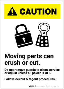 Caution: Moving Parts Can Crush or Cut Do Not Remove Guards ANSI Portrait - Label