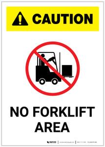 Caution: No Forklift Area Portrait - Label