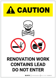 Caution: Renovation Work Contains Lead Do Not Enter with Graphic Portrait - Label