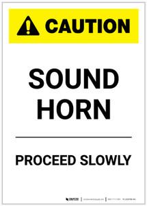 Caution: Sound Horn Proceed Slowly Portrait - Label