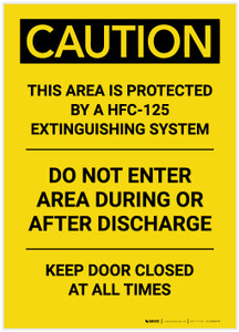 Caution: Area Protected by a HFC-125 Extinguisher System Portrait - Label