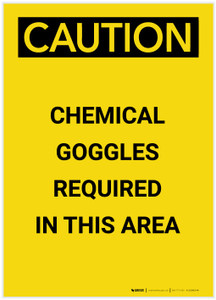 Caution: Chemical Goggles Required Portrait - Label