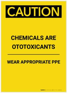 Caution: Chemicals are Otoxicants Wear PPE Portrait - Label