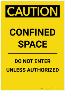 Caution: Confined Space Do Not Enter Unless Authorized Portrait - Label