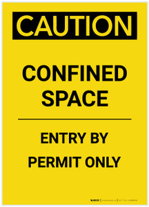 Caution: Confined Space Entry By Permit Only Portrait - Label
