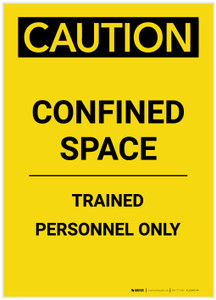 Caution: Confined Space Trained Personnel Only Portrait - Label