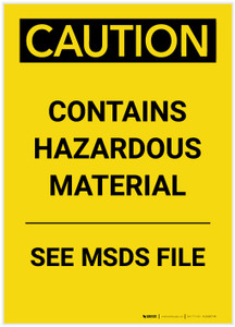 Caution: Contains Hazardous Material See MSDS Portrait - Label