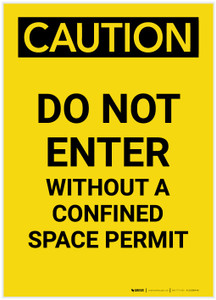 Caution: Do Not Enter Without Confined Space Permit Portrait - Label