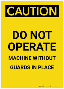 Caution: Do Not Operate Machine Without Guards in Place Portrait - Label