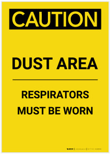 Caution: Dust Area Respirators Must be Worn Portrait - Label