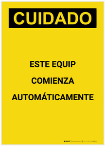 Caution: Equipment Starts Automatically Spanish Portrait - Label