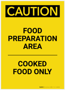 Caution: Food Prep Area Cooked Food Only Portrait - Label