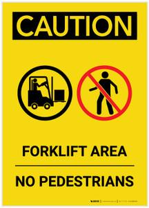 Caution: Forklift Area No Pedestrians Portrait - Label