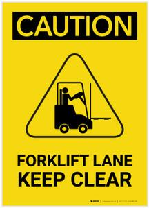 Caution: Forklift Lane Keep Clear Hazard Graphic Portrait - Label
