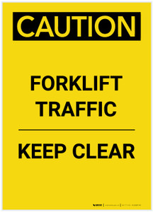Caution: Forklift Traffic Keep Clear Portrait - Label