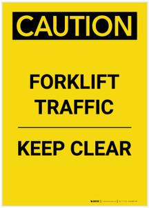 Caution: Forklift Traffic Keep Clear Portrait - Label