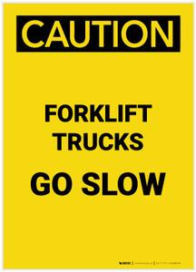 Caution: Forklift Trucks Go Slow Portrait - Label