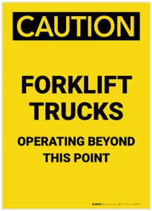 Caution: Forklift Trucks Operating Beyond This Point Portrait - Label