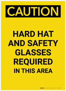 Caution: Hard Hat Safety Glasses Required In This Area Portrait - Label