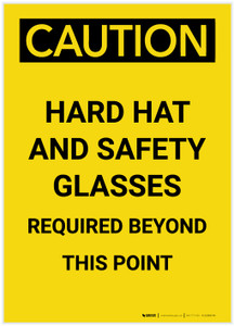 Caution: Hard Hats ans Safety Glasses Beyond this Point Portrait - Label