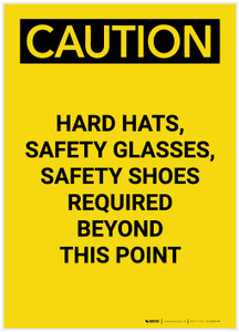 Caution: Hard Hat Safety Glasses Safety Shoes Required Portrait - Label