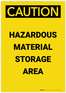 Caution: Hazardous Material Storage Area Portrait - Label