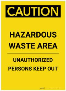 Caution: Hazardous Waste Area Keep Out Portrait - Label