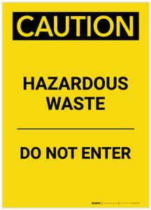 Caution: Hazardous Waste Do Not Enter Portrait - Label