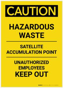 Caution: Hazardous Waste Satellite Accumulation Point Portrait - Label