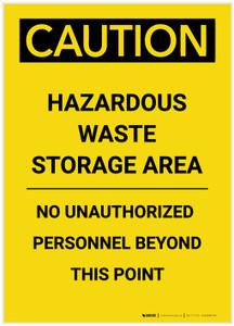 Caution: Hazardous Waste Storage Area Portrait - Label