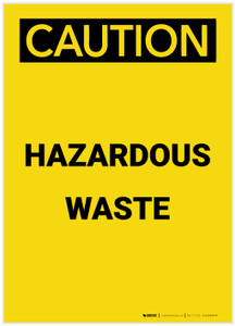 Caution: Hazardous Waste Portrait - Label