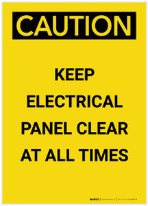 Caution: Keep Electrical Panel Clear at all Times Portrait - Label