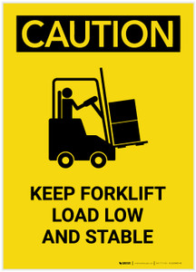 Caution: Keep Forklift Load Low And Stable with Graphic Portrait - Label