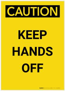 Caution: Keep Hands Off Portrait - Label