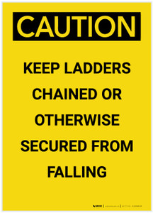 Caution: Keep Ladders Chained Portrait - Label