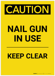 Caution: Nail Gun In Use Keep Clear Portrait - Label