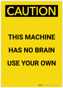 Caution: This Machine Has No Brain Portrait - Label