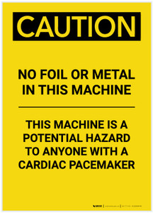 Caution: No Foil or Metal in This Machine Portrait - Label
