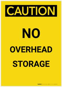 Caution: No Overhead Storage Portrait - Label