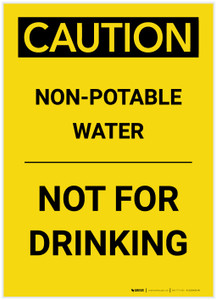 Caution: Non Potable Water Not For Drinking Portrait - Label