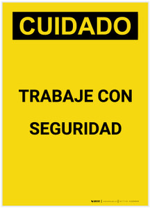 Caution: Work Safely Spanish Portrait - Label