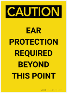 Caution: PPE Ear Protection Required Beyond this Point Portrait - Label